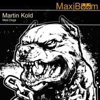 Martin Kold Mad Dogs