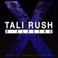 Tali Rush X-Electro