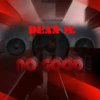 Dean M No Good