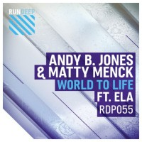 Andy B Jones & Matty Menck Feat. Ela World To Life