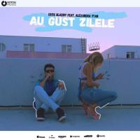 Criss Blaziny feat. Alexandra Stan Au gust zilele