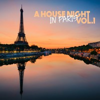 Va A House Night In Paris Vol 1