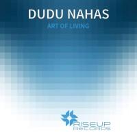 Dudu Nahas Art Of Living