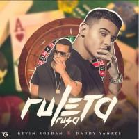 Kevin Roldan & Daddy Yankee Ruleta Rusa