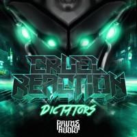Cruel Reaction Dictators