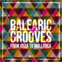 Va Balearic Grooves - From Ibiza To Mallorca Vol 2