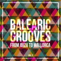 Va Balearic Grooves - From Ibiza To Mallorca Vol 2