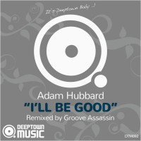 Adam Hubbard I\'ll Be Good