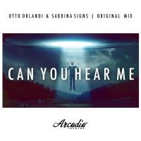 Otto Orlandi & Sabrina Signs Can You Hear Me