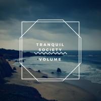 Tranquil Society Volume