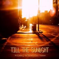 Nicolas Cabat, M Talmi Till The Sunlight