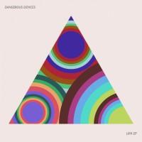 Dangerous Devices Laya EP