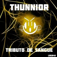 Thunnior Tributo De Sangue