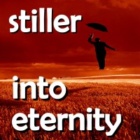 Stiller Into Eternity
