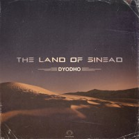 Dyodho The Land Of Sinead