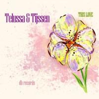 Telussa & Tijssen This Love