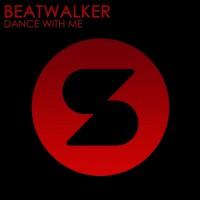 Beatwalker Dance With Me