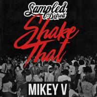 Mikey V Shake That