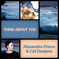 Alexandra Prince & Cat Deejane Think About You