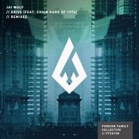 Jai Wolf Feat The Chain Gang Of 1974 Drive Remixes