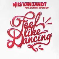 Nils van Zandt feat Sharon Doorson Feel Like Dancing