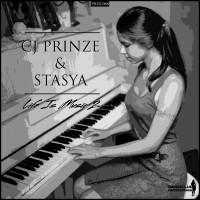 Cj Prinze & Stasya Life Is Music 2