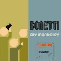 Bonetti Say Mandolay
