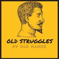 Old Handz Old Struggles