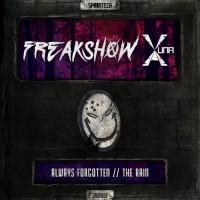 Freakshow & Yuna-x Always Forgotten/The Rain