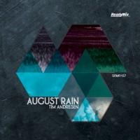 Tim Andresen August Rain