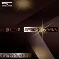 Dj Smooth African Words