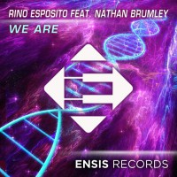 Rino Esposito Feat Nathan Brumley We Are