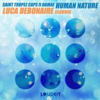 Saint Tropez Caps ft. Damae Human Nature