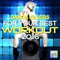 VA Dance Killers for Your Best Workout 2016