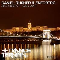 Daniel Rusher & Enfortro Budapest Calling