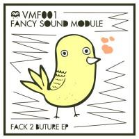 Fancy Sound Module Fack 2 Buture