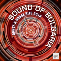 VA Sound of Bulgaria: Dance & House Hits 2016