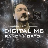 Randy Norton My Digital Me 2k16