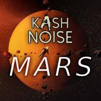 Kash Noise Mars