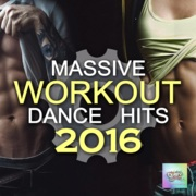 VA Massive Workout Dance Hits 2016