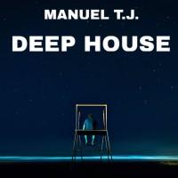 Manuel Tj Deep House