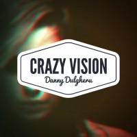Danny Dulgheru Crazy Vision
