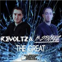 Revoltz & B-stockez The Great