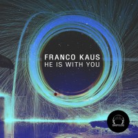 Franco Kaus He Is With You