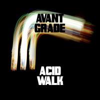 Avant Grade Acid Walk