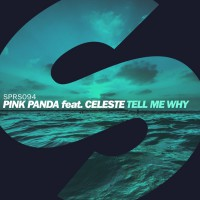 Pink Panda Feat Celeste Tell Me Why