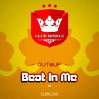 Out&up Beat In Me EP