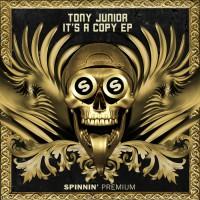 Tony Junior It\'s A Copy EP