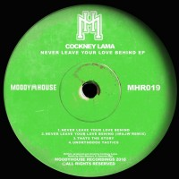 Cockney Lama Never Leave Your Love Behind EP