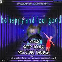 Dance Myrial Be Happy And Feel Good Vol 2
